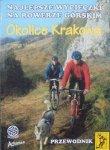 Szymon Madej • Najlepsze wycieczki na rowerze górskim. Okolice Krakowa