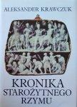 Aleksander Krawczuk • Kronika starożytnego Rzymu