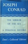 Joseph Conrad • The Mirror of the Sea. A Personal Record