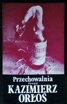 Kazimierz Orłoś • Przechowalnia