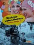 Roman Czejarek • Kochane Lato z Radiem