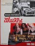 Witold Bereś, Krzysztof Burnetko • Nasza historia. 20 lat RP.pl