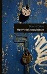 Dorota Zańko • Opowieści z powielacza