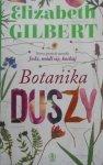 Elizabeth Gilbert • Botanika duszy