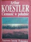 Arthur Koestler • Ciemność w południe