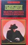 Gilberg Keith Chesterton • Wątpliwości księdza Browna