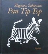 Zbigniew Żakiewicz • Pan Tip-Top [Józef Wilkoń]