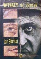 Jan Błoński • Witkacy na zawsze