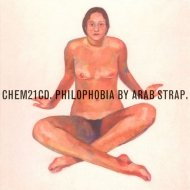 Arab Strap • Philophobia • CD