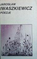 Jarosław Iwaszkiewicz • Poezje
