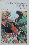 Jerzy Harasymowicz • Klękajcie narody [dedykacja autora]