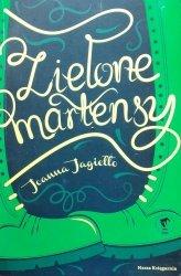 Joanna Jagiełło • Zielone martensy
