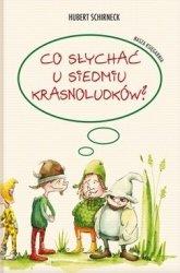 Hubert Schirneck • Co słychać u Siedmiu Krasnoludków?