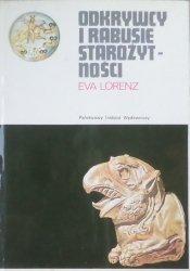 Eva Lorenz • Odkrywcy i rabusie starożytności
