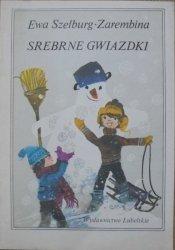 Ewa Szelburg-Zarembina • Srebrne gwiazdki [Zbigniew Rychlicki]