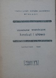 Stanisław Barańczak • Knebel i słowo