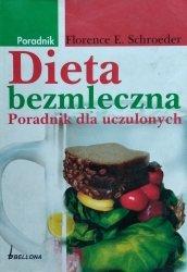 Florence Schroeder • Dieta bezmleczna. Poradnik dla uczulonych