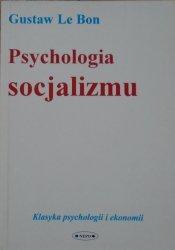 Gustaw Le Bon • Psychologia socjalizmu