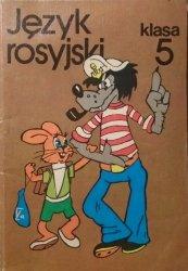 Język rosyjski klasa 5. Podręcznik