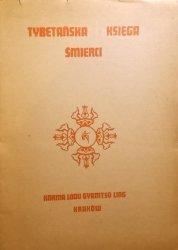 Karma Lodu Gyamtso Ling • Tybetańska Księga Śmierci