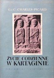 Gilbert Charles-Picard, Colette Charles-Picard • Życie codzienne w Kartaginie w czasach Hannibala