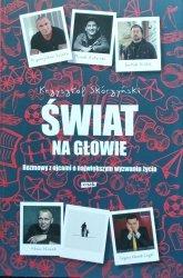 Krzysztof Skórzyński • Świat na głowie. Rozmowy z ojcami o największym wyzwaniu życia