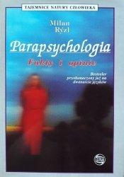 Milan Ryzl • Parapsychologia. Fakty i mity