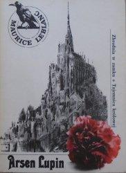 Maurice Leblanc • Arsen Lupin. Zbrodnia w zamku. Tajemnica królowej