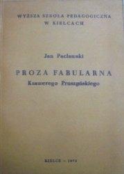 Jan Pacławski • Proza fabularna Ksawerego Pruszyńskiego