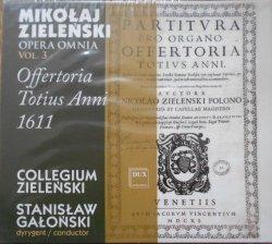 Mikołaj Zieleński • Opera Omnia Vol. 3 Offertoria Totius Anni 1611 • CD