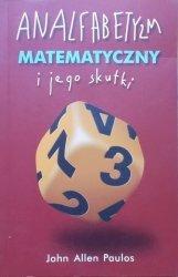 John Allen Paulos • Analfabetyzm matematyczny i jego skutki