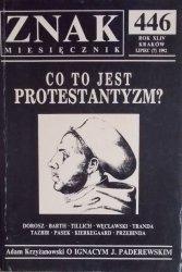 Znak 7/1992 • Co to jest protestantyzm [Tillich, Tazbir, Kierkegaard, Heller]