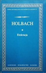 Paul-Henri D'Holbach • Etokracja czyli Rząd oparty na moralności