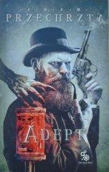 Adam Przechrzta • Adept