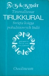 Tiruwalluwar • Tirukkural. Święta ksiega południowych Indii