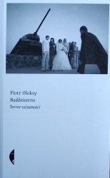 Piotr Oleksy • Naddniestrze. Terror tożsamości