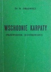 Mieczysław Orłowicz • Wschodnie Karpaty (przewodnik ilustrowany)