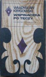 Władysław Krygowski • Wspinaczka po tęczy [Seria Tatrzańska]
