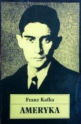 Franz Kafka • Ameryka