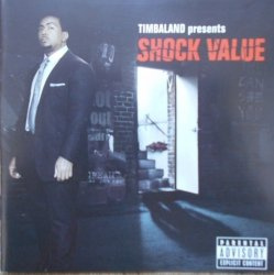 Timbaland • Timbaland Presents: Shock Value • CD