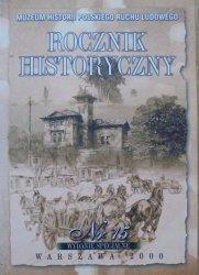 Rocznik Historyczny nr 15 wydanie specjalne • Muzeum Historii Polskiego Ruchu Ludowego