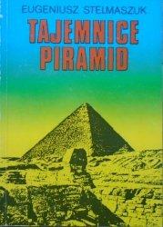 Eugeniusz Stelmaszuk • Tajemnice piramid