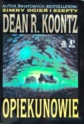 Dean Koontz • Opiekunowie