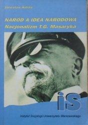 Jarosław Kilias • Naród a idea narodowa. Nacjonalizm T.G. Masaryka