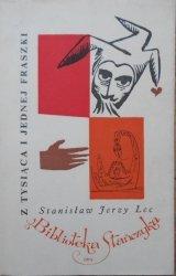 Stanisław Jerzy Lec • Z tysiąca i jednej fraszki [Janusz Stanny]
