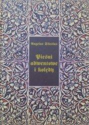 Angelus Silesius (Anioł Ślązak) • Pieśni adwentowe i kolędy