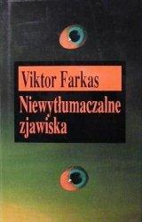 Viktor Farkas • Niewytłumaczalne zjawiska