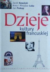 Jacek Kowalski, Anna Loba, Jan Prokop, Mirosław Loba • Dzieje kultury francuskiej