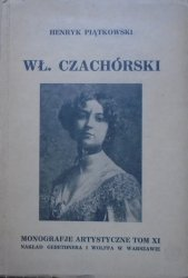 Henryk Piątkowski • Władysław Czachórski