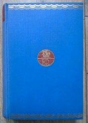 A.F.Tschiffely • Od Krzyża Południa do Gwiazdy Polarnej. 10.000 mil konno przed Amerykę, od Argentyny do Waszyngtonu [Biblioteka Podróżnicza 1]